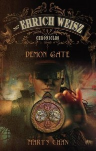 The Ehrich Weisz Chronicles Demon Gate